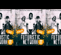 D Dash - We Up [Prod. By Will A Fool] | #FuturisticNetWork 37