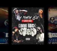 "Da Mafia 6ix ft. Snootie Wild ""Gimmi Back My Dope"" RMX [AUDIO]"