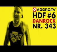 DANROCK HALT DIE FRESSE 06 NR 343 (OFFICIAL HD VERSION AGGROTV)