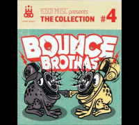 [DasIstM.de] Bounce Brothas - Yosoy Music: The Collection #4 (Snippet)