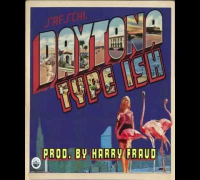 Daytona - Type Ish (Prod. By Harry Fraud)