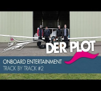 Der Plot - Onboard Entertainment - Track by Track #2
