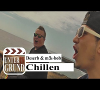 Deserb & m!k-bob - Chillen (OFFICIAL HD VERSION)