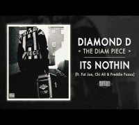 Diamond D - It's Nothin feat. Fat Joe, Chi Ali & Freddie Foxxx (Audio)