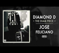 Diamond D - Jose Feliciano (Audio)