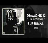 Diamond D - Superman (Audio)