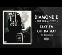 Diamond D - Take Em Off Da Map ft. Black Rob (Audio)