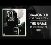 Diamond D - The Game ft. Grand Daddy I.U. (Audio)