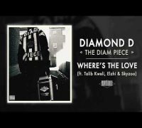 Diamond D - Where's The Love ft. Talib Kweli, Elzhi & Skyzoo (Audio)