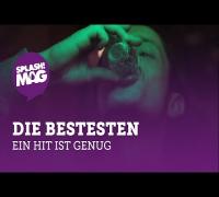Die Bestesten - Ein Hit ist genug (splash! Mag TV Premiere)