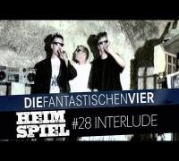 Die Fantastischen Vier - Heimspiel - Interlude