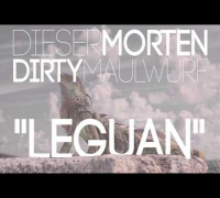 DirtyMaulwurf x Dieser Morten - Leguan (prod. Dies