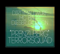 DirtyMaulwurf x MC Baum x Dieser_Gordon - Prenzlberg Terrorsquad (feat. ProStarter)