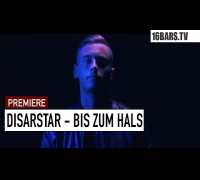 Disarstar - Bis zum Hals // prod. by T-No (16BARS.TV PREMIERE)