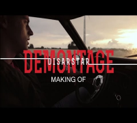 Disarstar - Demontage (Making Of)