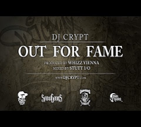 DJ Crypt - Out For Fame (Produced by Whizz Vienna)