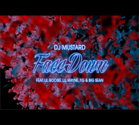 DJ Mustard - Face Down (feat. Lil Wayne, Big Sean, YG & Lil Boosie) Lyric Video