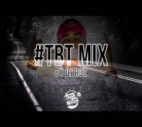 DJ R3Z - #TBT Trap Music Mix