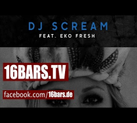 DJ Scream feat. Eko Fresh - Atemlos // Eskalier Remix (16BARS.TV)