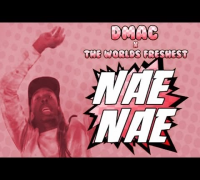 "Dmac & The World's Freshest ""Nae Nae"" (Music Video) [New Artist Spotlight]"