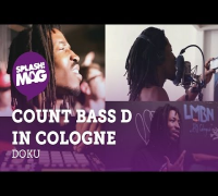 Doku: Count Bass D in Cologne (splash! Mag TV)