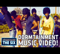 "Dormtainment ""Don't Act"" Music Video (""Who Is You?"" Bounus Scene!) - DORMTAINMENT: THE SIX Ep. 6"