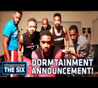 DORMTAINMENT: THE SIX - Special Announcement!