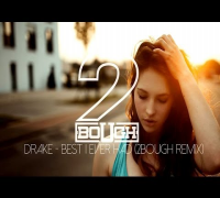 Drake - Best I Ever Had (2Bough & Santiago Remix)