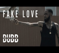 "Dubb - ""Fake Love"" (Official Music Video)"