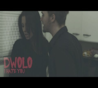 "Dwolo - ""I Hate You"" 