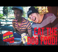 EAT The Dog Food! - Ante Up - ANTE UP Ep. 5