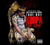 Edai 600 Ft. Woop - My Block [Koopa The King Mixtape]