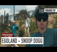 EGOLAND - Snoop Dogg // prod. by Lucry (16BARS.TV PREMIERE)