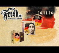 Eko Fresh - Deutscher Traum - Album Player