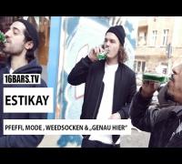 Estikay über Pfeffi, Mode & Weedsocken (16BARS.TV)