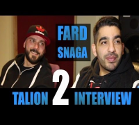 FARD & SNAGA INTERVIEW: TALION2, 50CENT, KOLLEGAH, STRESS STAIGER, KAY ONE, POLITIK, MASSIV, TOUR