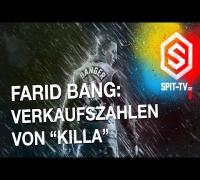 """Farid Bang: Verkaufszahlen von """"Killa"""""""