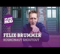 Felix Brummer lädt zum Kosmonaut Festival! (splash! Mag TV)