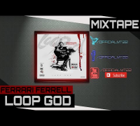 Ferrari Ferrell Ft. Young Thug - Call The Police [Loop God Mixtape]