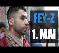 FEY-Z INTERVIEW: 1.MAI BERLIN KREUZBERG, TV STRASSENSOUND, AZAD, BRD, HAFTBEFEHL, DEUTSCHLAND