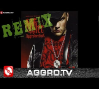 FLER - AGGROBERLINA (SIDO REMIX) - AGGROBERLINA - AGGRO BERLIN REMIX (OFFICIAL HD VERSION AGGROTV)