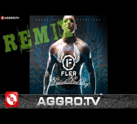 FLER - DEUTSCHA BAD BOY (TAI JASON REMIX) - AGGRO BERLIN REMIX (OFFICIAL HD VERSION AGGROTV)