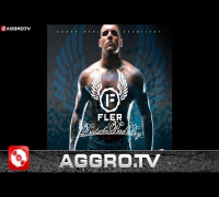 FLER - GLOCK IN DEN MUND - DEUTSCHA BAD BOY - AGGRO BERLIN BONUS TRACKS (OFFICIAL VERSION AGGROTV)