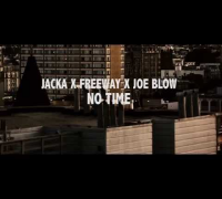 Freeway & the Jacka - No Time ft Joe Blow (Music Video)