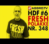 FRESH POLAKKE HALT DIE FRESSE 06 NR 348 (OFFICIAL HD VERSION AGGROTV)