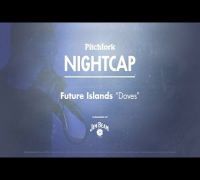 "Future Islands perform ""Doves"" - Pitchfork Nightcap"