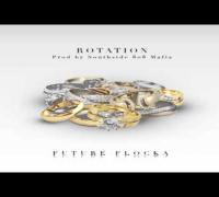 Future - Rotation