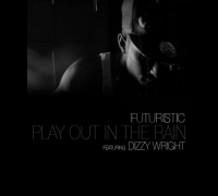 "Futuristic - ""Play In The Rain"" Ft. Dizzy Wright - Prod. AKT Aktion"