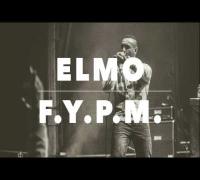 """F.Y.P.M."" - Elmo (prod. by Calavera & Elmo)"