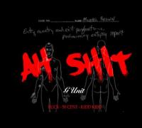 G-Unit - Ahhh Shit (Explicit)
